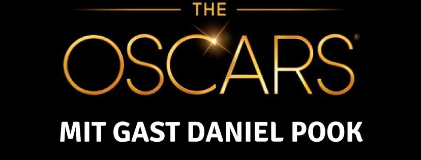 Oscars 2018 Rückblick mit Gast Daniel Pook #7